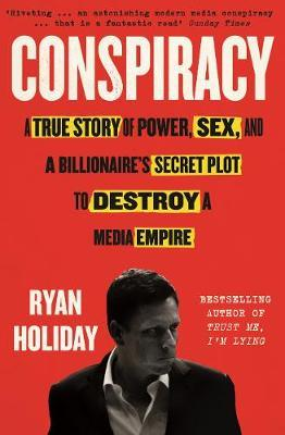 Image for Conspiracy - A True Story of Power, Sex, and a Billionaire's Secret Plot to Destroy a Media Empire from emkaSi