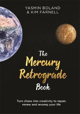 Image for The Mercury Retrograde Book - Turn Chaos into Creativity to Repair, Renew and Revamp Your Life from emkaSi