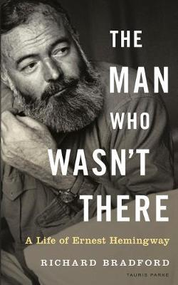 Image for The Man Who Wasn't There - A Life of Ernest Hemingway from emkaSi