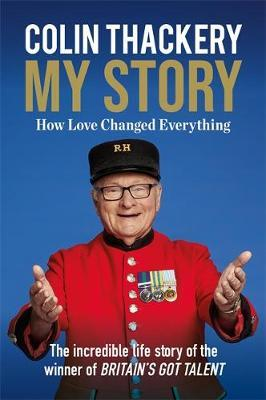 Image for Colin Thackery - My Story - How Love Changed Everything - from the Winner of Britain's Got Talent from emkaSi