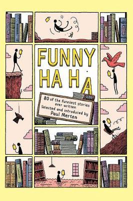 Image for Funny Ha, Ha - 80 of the Funniest Stories Ever Written from emkaSi