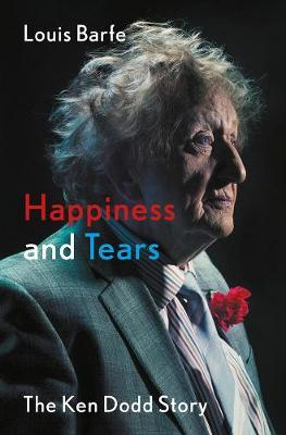 Image for Happiness and Tears - The Ken Dodd Story from emkaSi