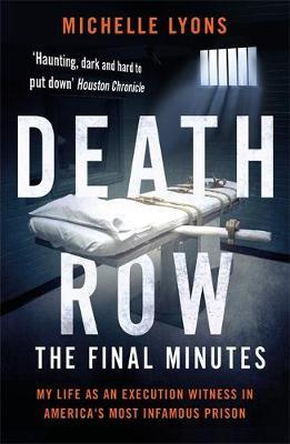 Image for Death Row: The Final Minutes: My life as an execution witness in America's most infamous prison from emkaSi