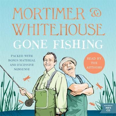 Image for Mortimer & Whitehouse: Gone Fishing - Life, Death and the Thrill of the Catch - The Perfect Gift for Fans of the Hit BBC TV series from emkaSi