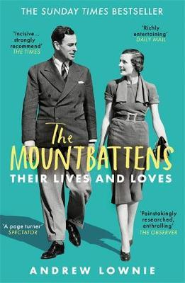 Image for The Mountbattens - Their Lives & Loves: The Sunday Times Bestseller from emkaSi