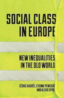 Image for Social Class in Europe - New Inequalities in the Old World from emkaSi