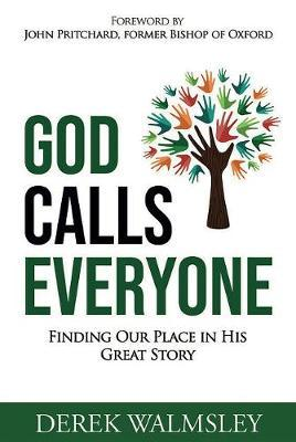 Image for God Calls Everyone - Finding Our Place in His Great Story from emkaSi