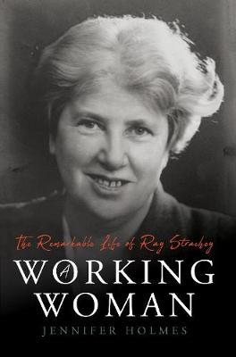 Image for A Working Woman - The Remarkable Life of Ray Strachey from emkaSi