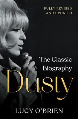 Image for Dusty - The Classic Biography Revised and Updated from emkaSi
