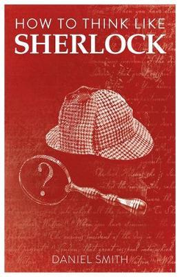 Image for How to Think Like Sherlock - Improve Your Powers of Observation, Memory and Deduction from emkaSi