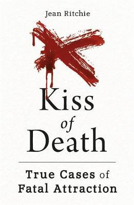 Image for Kiss of Death - True Cases of Fatal Attraction from emkaSi