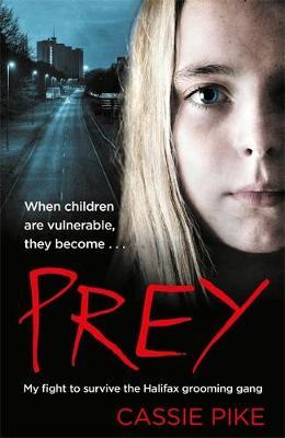 Image for Prey - My Fight to Survive the Halifax Grooming Gang from emkaSi