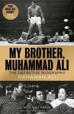 Image for My Brother, Muhammad Ali - The Definitive Biography of the Greatest of All Time from emkaSi
