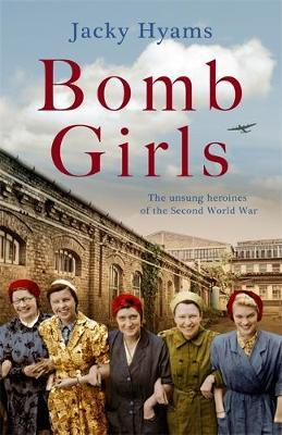 Image for Bomb Girls - Britain's Secret Army: The Munitions Women of World War II from emkaSi