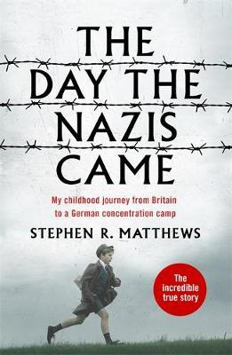 Image for The Day the Nazis Came - My childhood journey from Britain to a German concentration camp from emkaSi