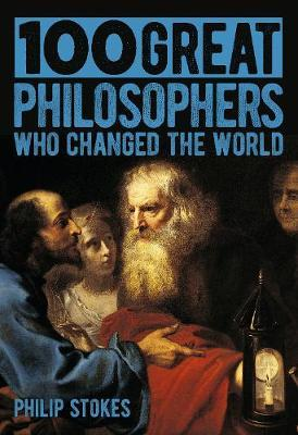 Image for 100 Great Philosophers Who Changed the World from emkaSi