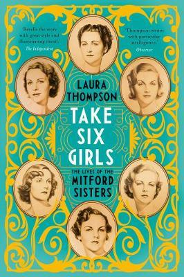Image for Take Six Girls - The Lives of the Mitford Sisters from emkaSi