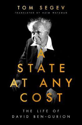 Image for A State at Any Cost - The Life of David Ben-Gurion from emkaSi