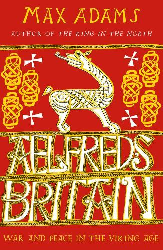 Image for Aelfred's Britain - War and Peace in the Viking Age from emkaSi