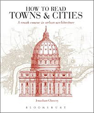 Image for How to Read Towns and Cities - A Crash Course in Urban Architecture from emkaSi