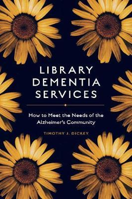 Image for Library Dementia Services - How to Meet the Needs of the Alzheimer's Community from emkaSi
