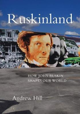 Image for Ruskinland - How John Ruskin Shapes Our World from emkaSi