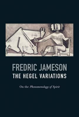 Image for The Hegel Variations: On the Phenomenology of Spirit from emkaSi