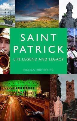 Image for Saint Patrick - Life, Legend and Legacy from emkaSi