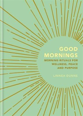 Image for Good Mornings - Morning Rituals for Wellness, Peace and Purpose from emkaSi