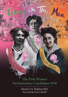 Image for Taking On The Men - The First Women Parliamentary Candidates 1918 from emkaSi