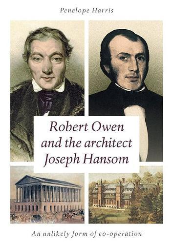 Image for Robert Owen and the Architect Joseph Hansom - An Unlikely Form of Co-Operation from emkaSi