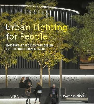 Image for Urban Lighting for People - Evidence-Based Lighting Design for the Built Environment from emkaSi
