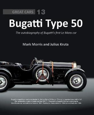 Image for Bugatti Type 50 - The autobiography of Bugatti's first Le Mans car from emkaSi