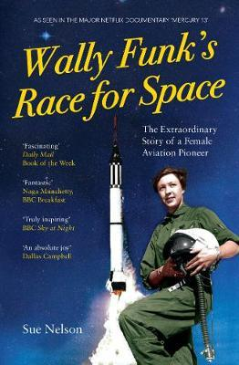 Image for Wally Funk's Race for Space - The Extraordinary Story of a Female Aviation Pioneer from emkaSi
