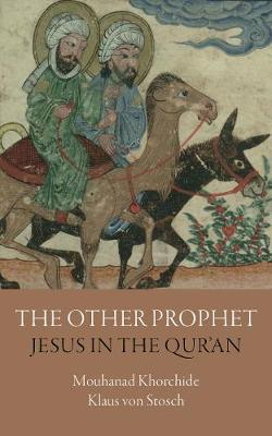 Image for The Other Prophet - Jesus in the Qur'an from emkaSi
