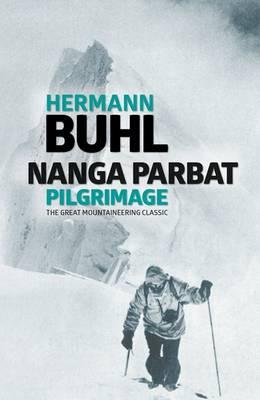 Image for Nanga Parbat Pilgrimage - The great mountaineering classic from emkaSi