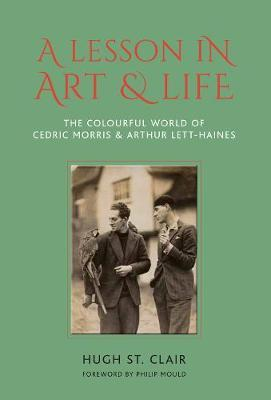 Image for A Lesson in Art and Life - The Colourful World of Cedric Morris and Arthur Lett Haines from emkaSi