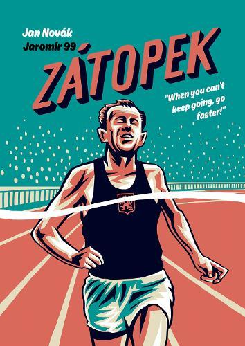 Image for Zatopek - When you can't keep going, go faster! from emkaSi