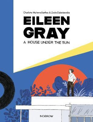 Image for A Eileen Gray: A House Under the Sun from emkaSi