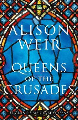 Image for Queens of the Crusades - Eleanor of Aquitaine and her Successors from emkaSi
