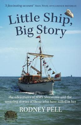 Image for Little Ship, Big Story - the adventures of HMY Sheemaun and the amazing stories of those who have sailed in her from emkaSi