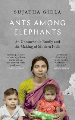 Image for Ants Among Elephants: An Untouchable Family and the Making of Modern India from emkaSi