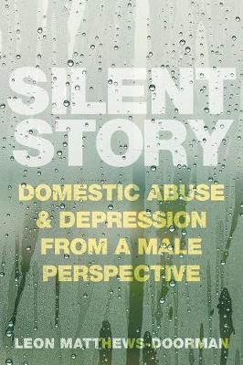 Image for Silent Story - Domestic Abuse and Depression from a Male Perspective from emkaSi