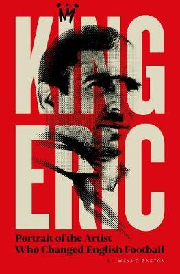Image for King Eric Cantona - Portrait Of The Artist Who Changed English Football from emkaSi
