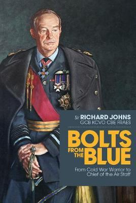Image for Bolts from the Blue: From Cold War warrior to Chief of the Air Staff from emkaSi