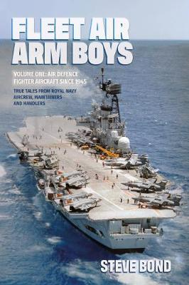 Image for Fleet Air Arm Boys Volume One - Air Defence Fighter Aircraft Since 1945 from emkaSi