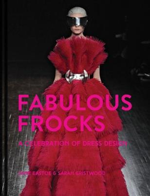 Image for Fabulous Frocks - A celebration of dress design from emkaSi