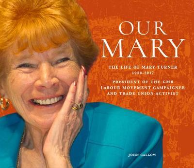 Image for Our Mary - The Life of Mary Turner 1938 - 2017 from emkaSi