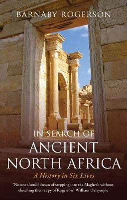 Image for In Search of Ancient North Africa - A History in Six Lives from emkaSi