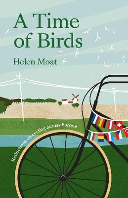 Image for A Time of Birds - Reflections on cycling across Europe from emkaSi